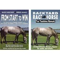 Backyard RaceHorse, the training manual & From Start to Win Dvd Combo Pack